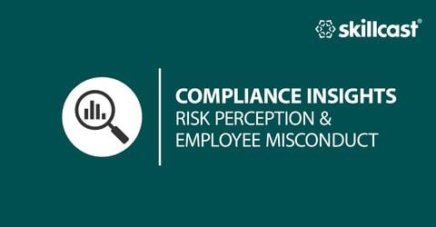 Risk Perception & Employee Misconduct Gap