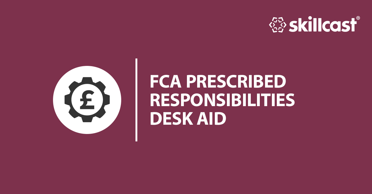 FCA Prescribed Responsibilities Desk Aid