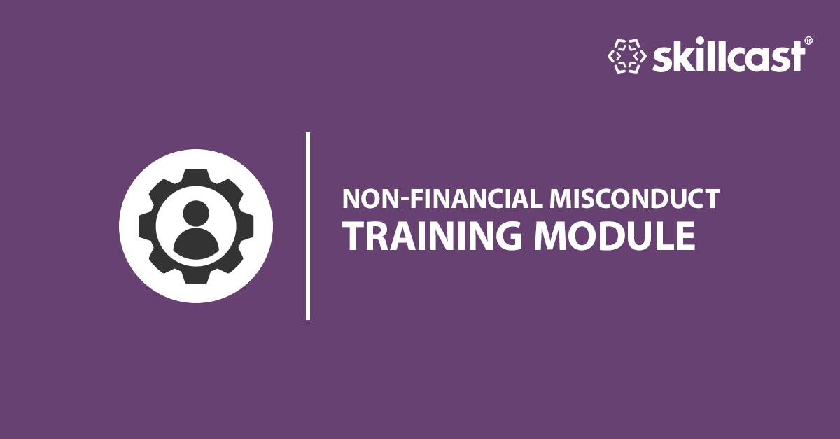 Non-financial Misconduct Training Module