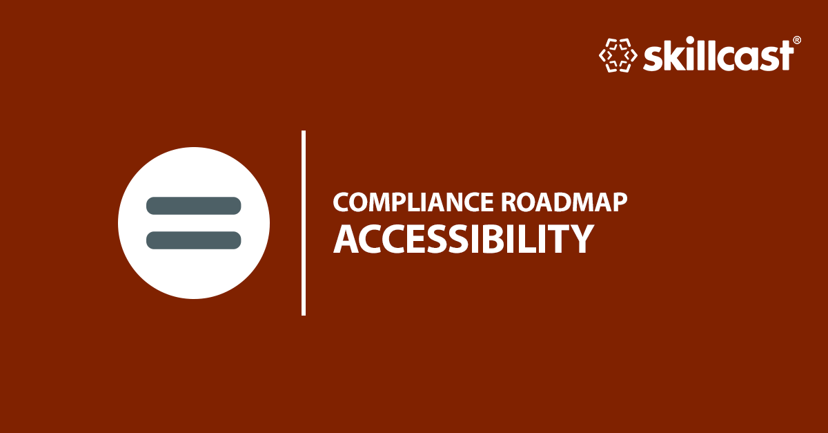 Compliance Accessibility Roadmap