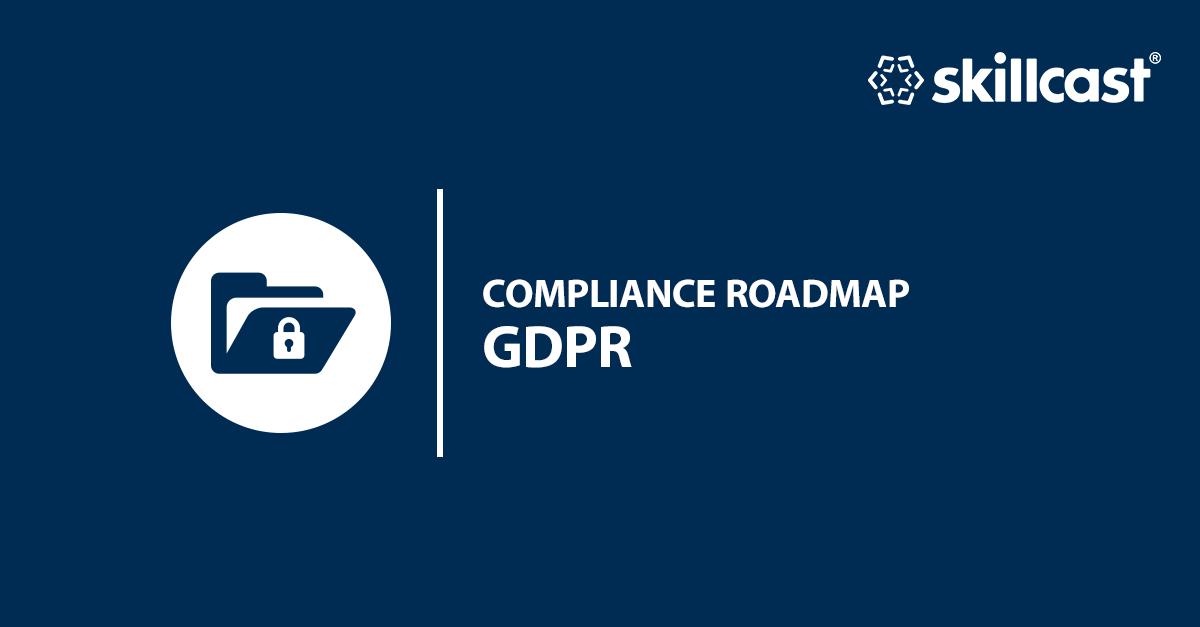 GDPR Compliance Roadmap