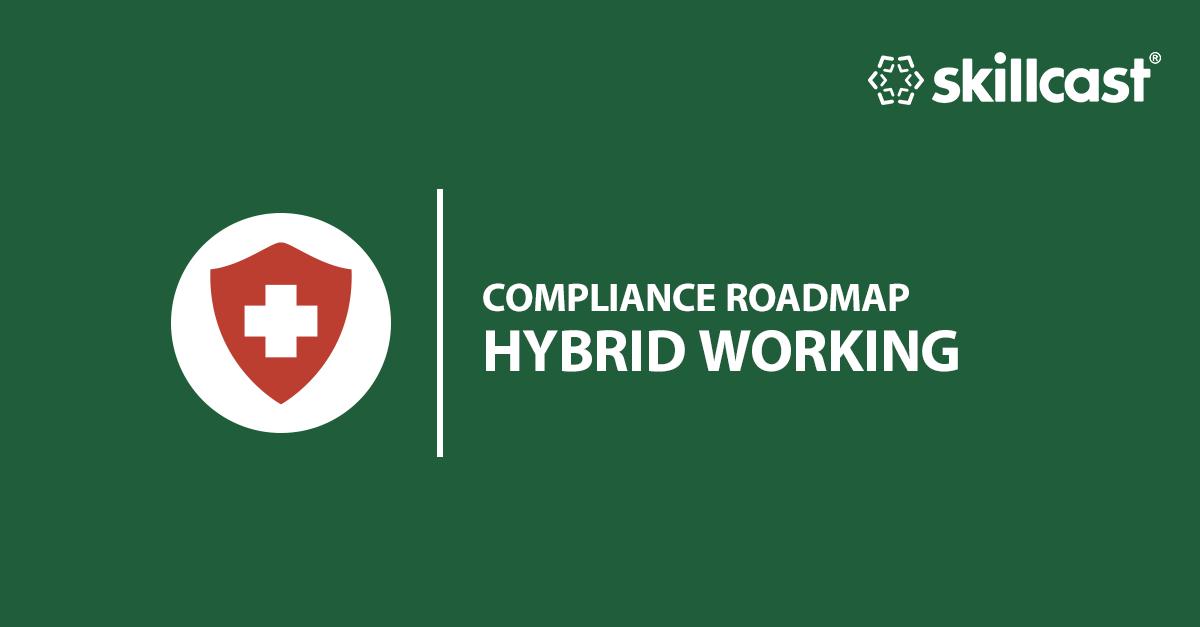 Hybrid Working Roadmap