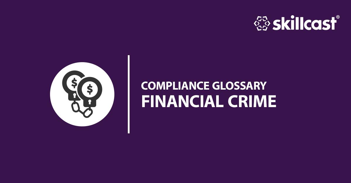 Financial Crime Glossary