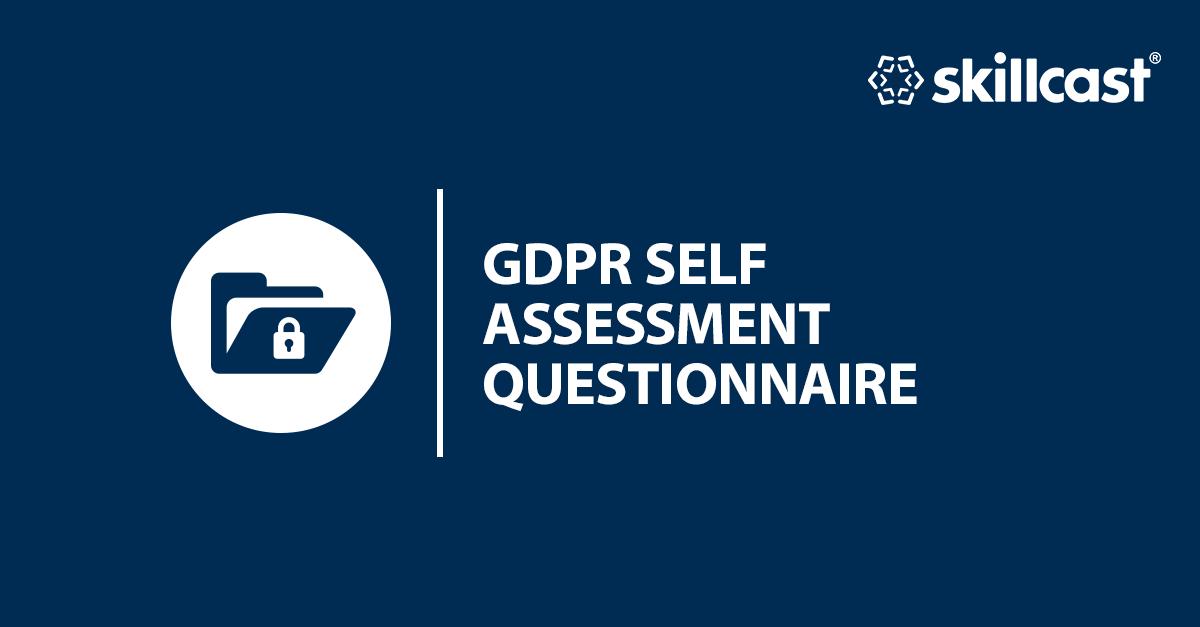 GDPR Self Assessment Questionnaire