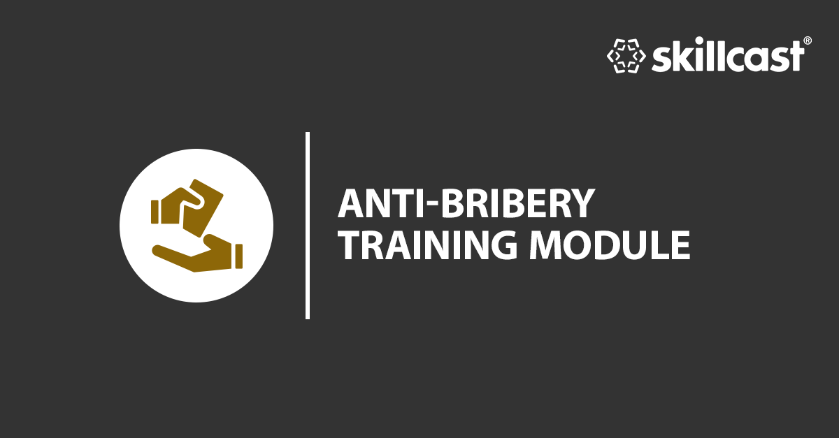 Anti-Bribery Training Module
