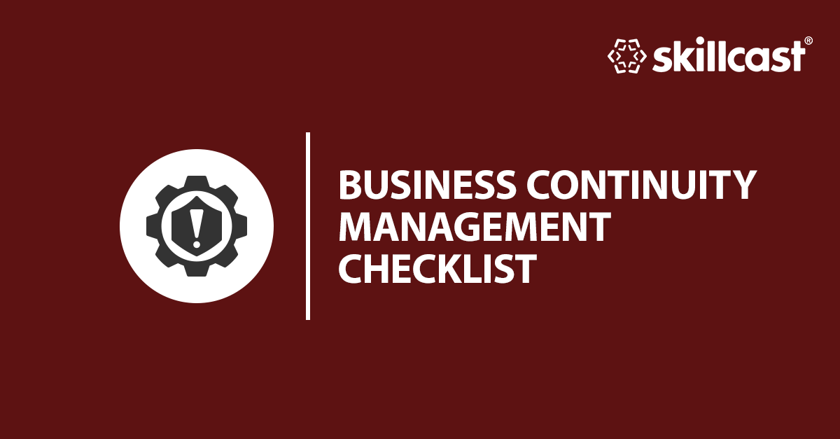 Business Continuity Management Checklist