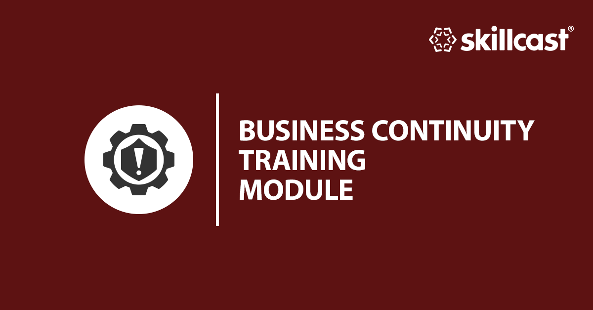 Business Continuity Training Module