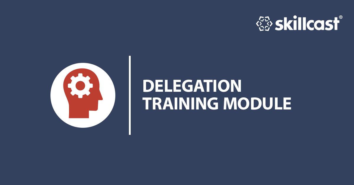 Delegation Training Module
