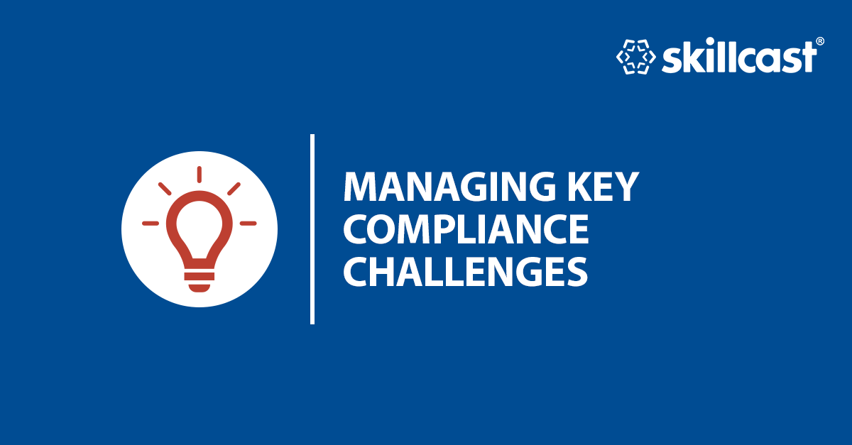 Managing Key Compliance Challenges