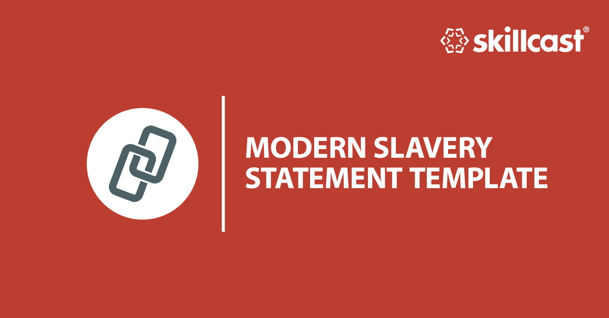 Modern Slavery Statement Template