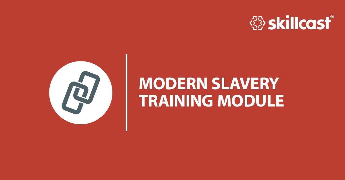 Modern Slavery Training Module