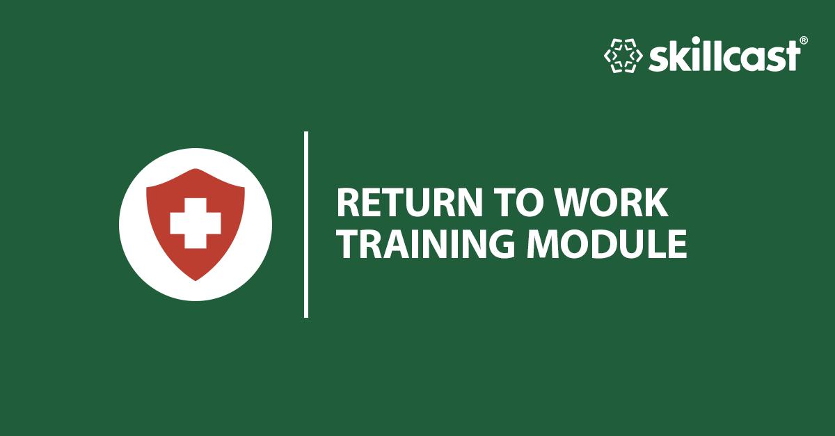 Return to Work Training Module