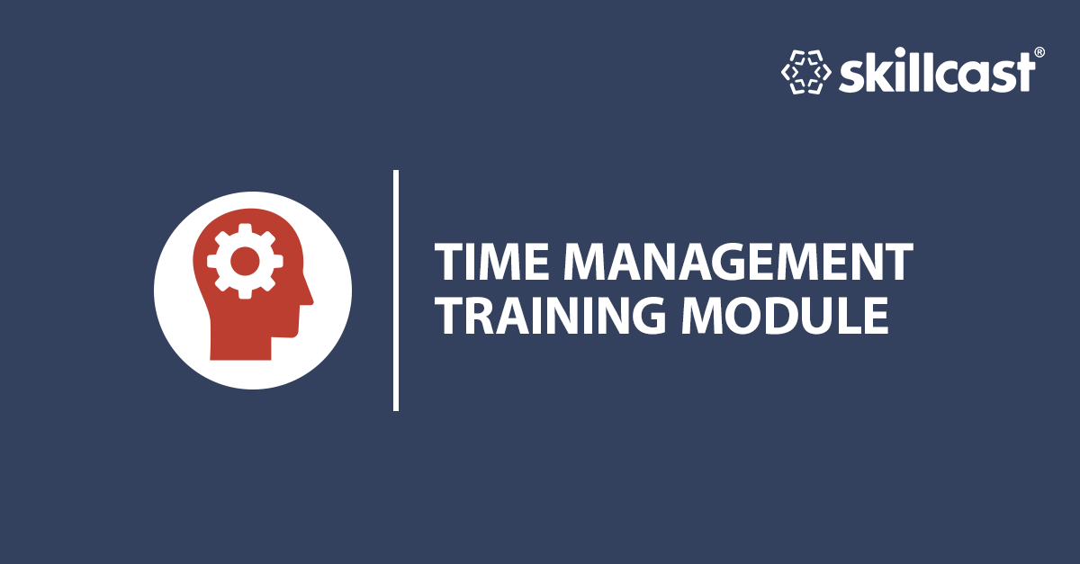 Time Management Training Module