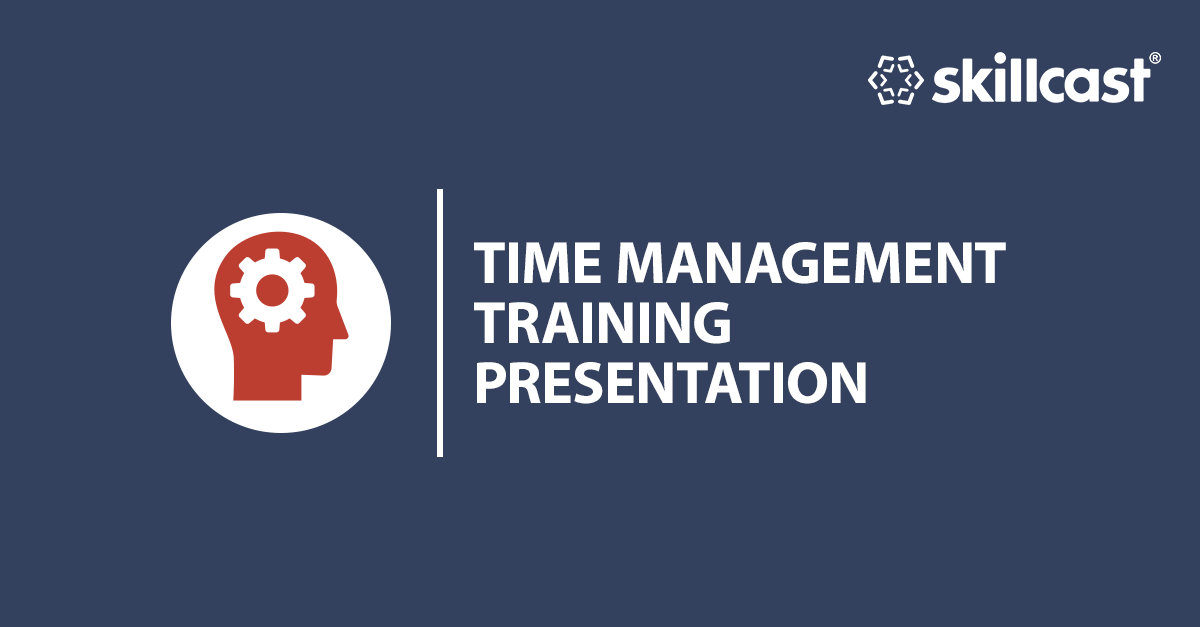 Time Management Training Presentation