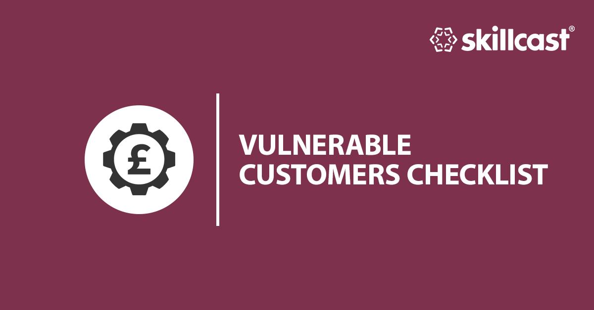 Vulnerable Customers Checklist