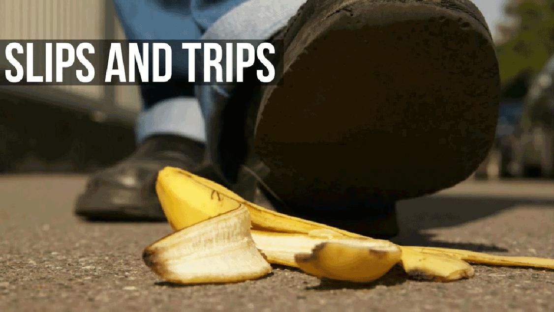 Slips & Trips