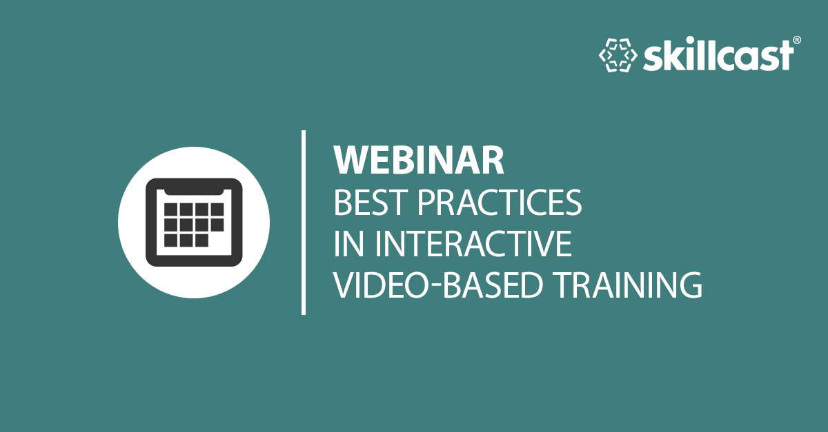 Best Practices in Video Based Training