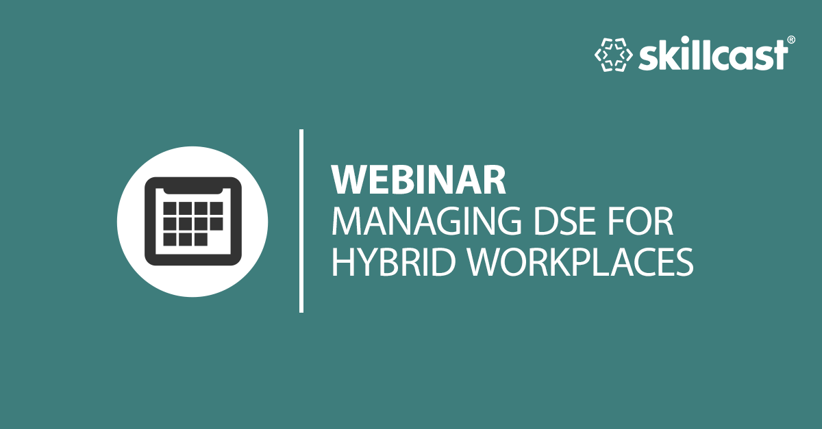 Managing DSE for Hybrid Workplaces